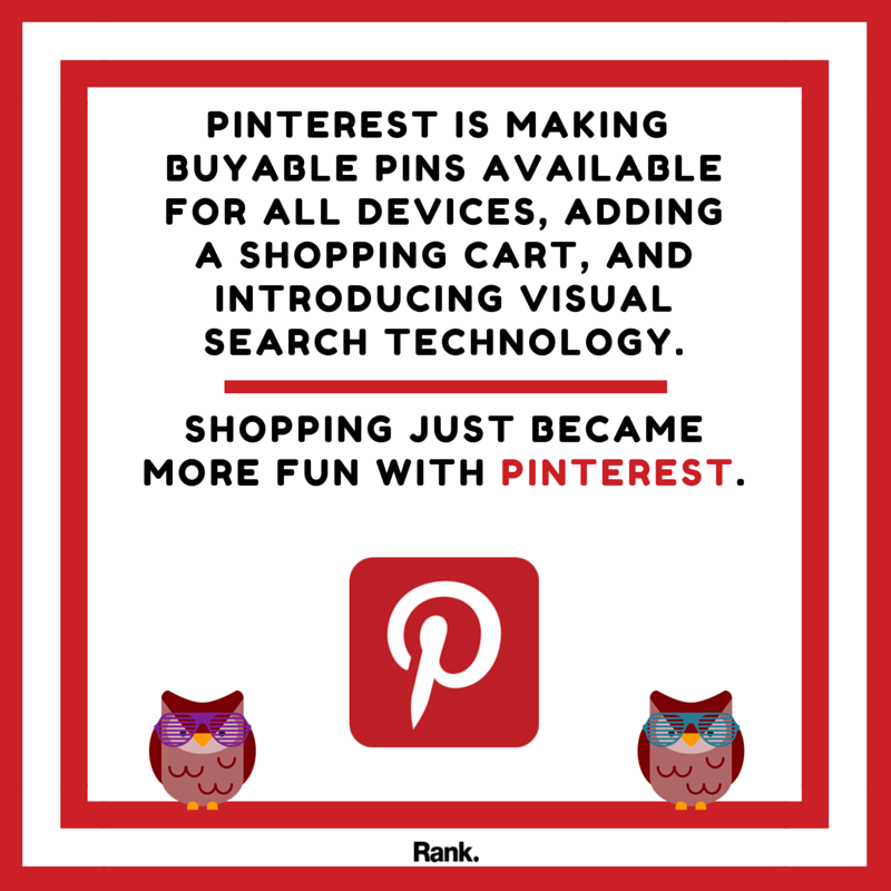 Shopping just became more fun with Pinterest