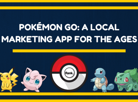 Pokémon Go - A Local Marketing App for the Ages