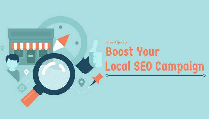 Five Tips to Boost Your Local SEO Campaign