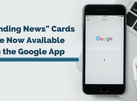 Trending News Cards Are Now Available on the Google App