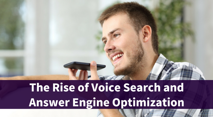 The Rise of Voice Search and Answer Engine Optimization